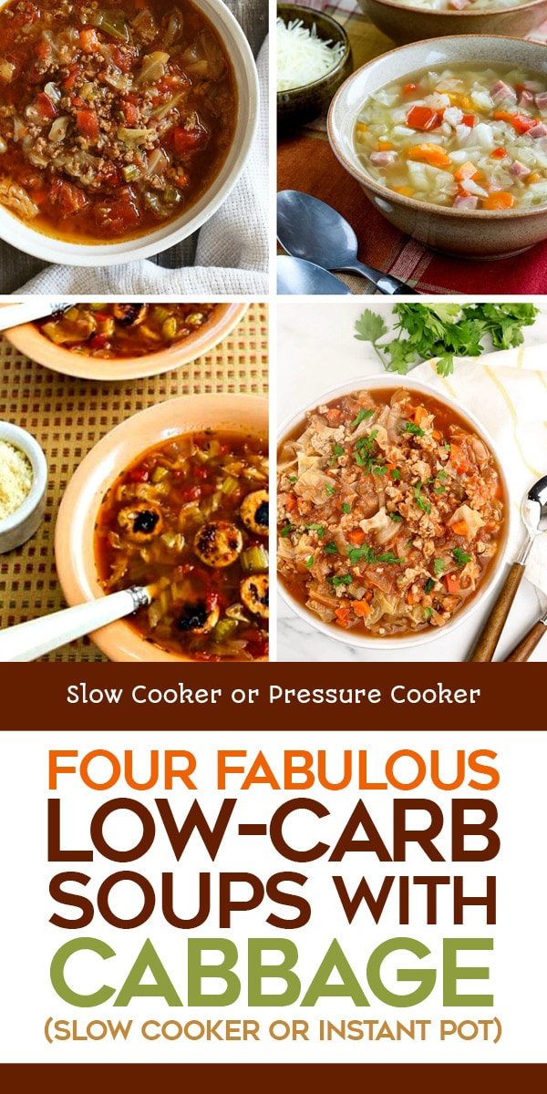 Pinterest image of Four Fabulous Low-Carb Soups with Cabbage (Slow Cooker or Instant Pot)