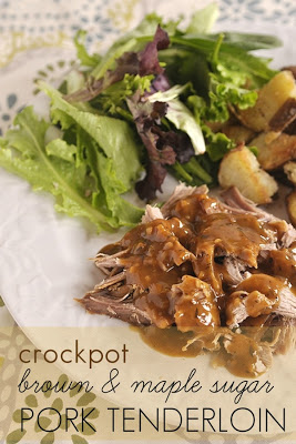 Crock Pot Brown and Maple Sugar Pork Tenderloin (from Your HomeBased Mom via Slow Cooker from Scratch.)