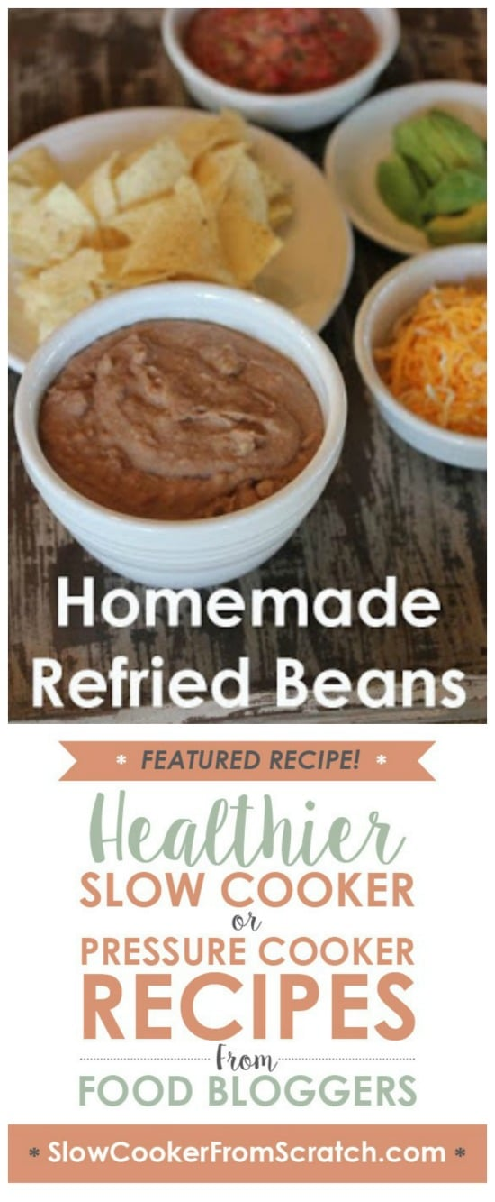 Slow Cooked Homemade Refried Beans from Lynn's Kitchen Adventures featured on Slow Cooker or Pressure Cooker at SlowCookerFromScratch.com