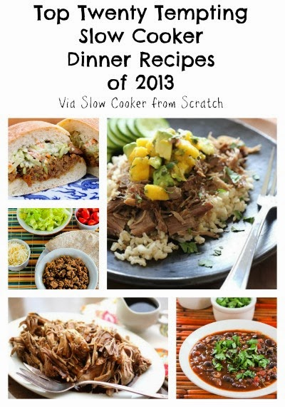 Top Twenty Tempting Slow Cooker Dinner Recipes of 2013 featured on SlowCookerFromScratch.com