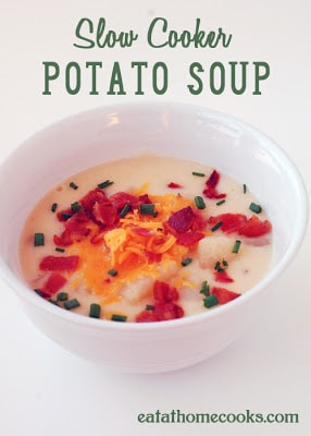 Slow Cooker Potato Soup from Eat at Home featured on Slow Cooker or Pressure Cooker at SlowCookerFromScratch.com