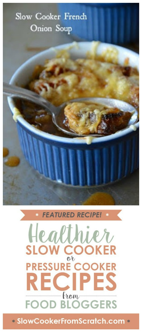 Slow Cooker Lighter French Onion Soup from Mountain Mama Cooks featured on Slow Cooker or Pressure Cooker at SlowCookerFromScratch.com