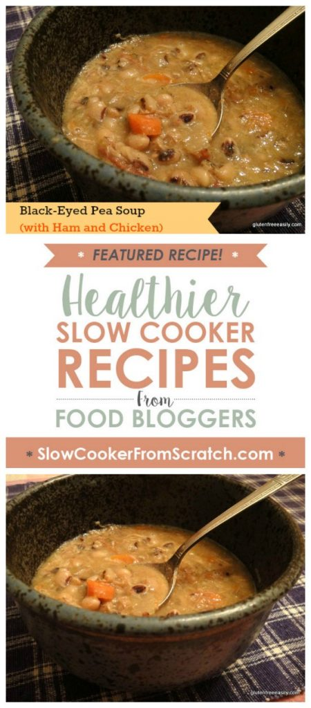 Slow Cooker Black Eyed Pea Soup With Ham And Chicken From