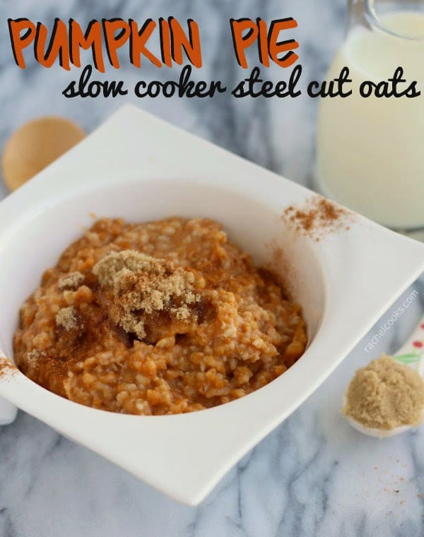 Slow Cooker Pumpkin Pie Steel Cut Oats from Rachel Cooks featured on Slow Cooker or Pressure Cooker at SlowCookerFromScratch.com