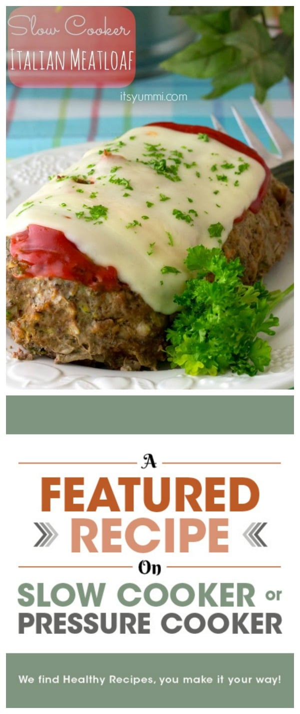 Low Carb Slow Cooker Italian Meatloaf from It's Yummi featured on Slow Cooker or Pressure Cooker