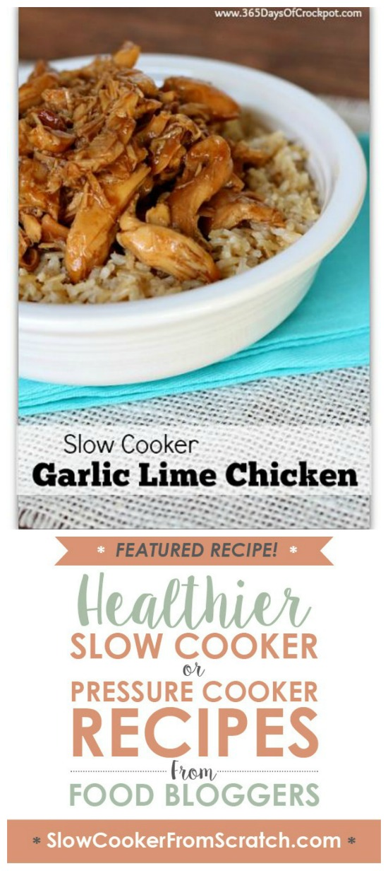 Slow Cooker Garlic Lime Chicken from 365 Days of Slow Cooking featured on Slow Cooker or Pressure Cooker at SlowCookerFromScratch.com