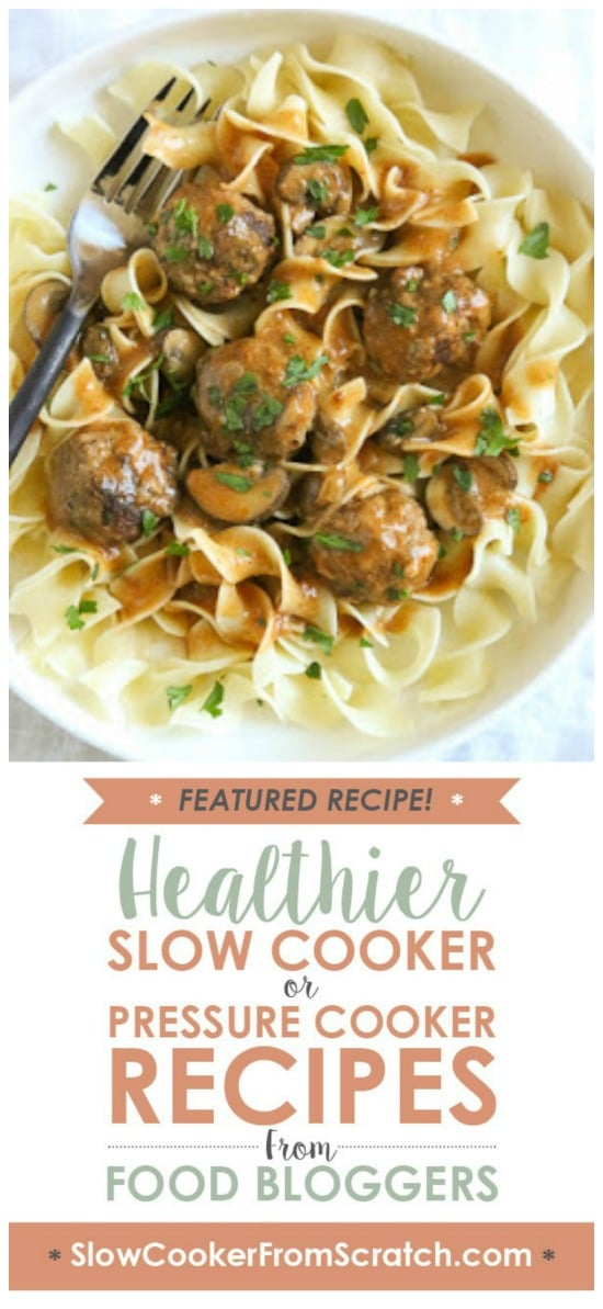 Turkey Meatball Stroganoff made in the Instant Pot, Slow Cooker, or Stove Top from Skinnytaste featured on Slow Cooker or Pressure Cooker