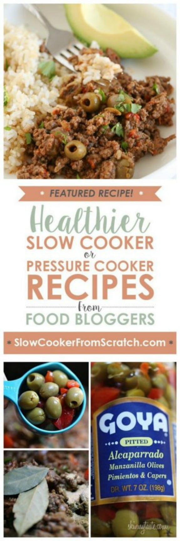 CrockPot, Instant Pot, or Stovetop Cuban Picadillo from Skinnytaste featured on Slow Cooker or Pressure Cooker at SlowCookerFromScratch.com