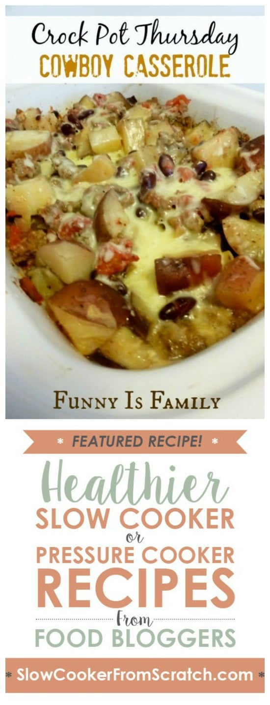 Crock Pot Cowboy Casserole from Funny is Family featured on Slow Cooker or Pressure Cooker