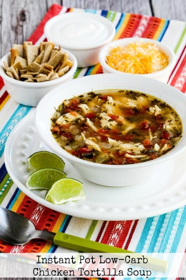 Instant Pot Low-Carb Chicken Tortilla Soup from Kalyn's Kitchen
