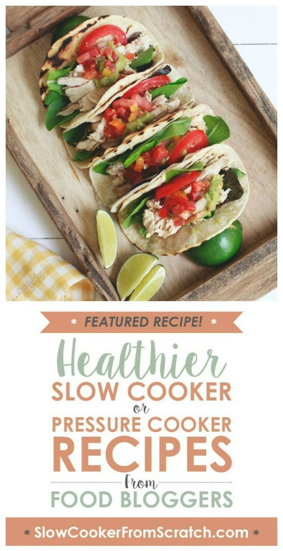 Slow Cooker Chicken Tacos from The Kitchn featured on Slow Cooker Or Pressure Cooker at SlowCookerFromScratch.com