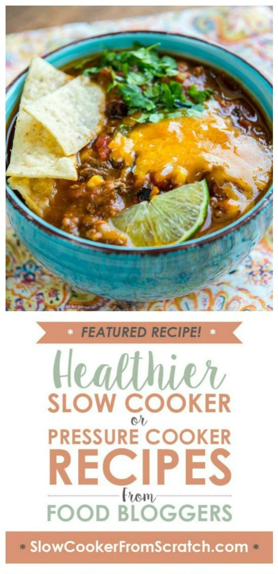 Slow Cooker Taco Soup from Slow Cooker Gourmet featured on Slow Cooker or Pressure Cooker at SlowCookerFromScratch.com