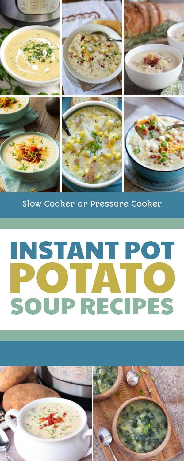 Pinterest image of Instant Pot Potato Soup Recipes