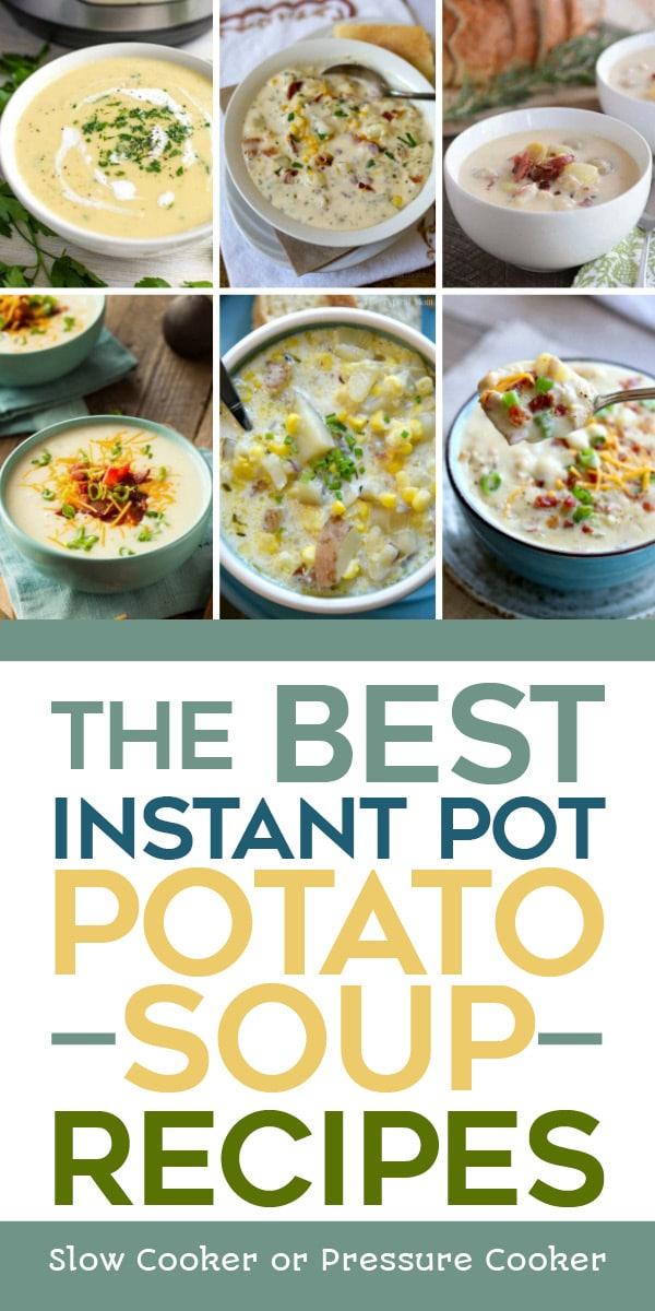 Pinterest image of The BEST Instant Pot Potato Soup Recipes