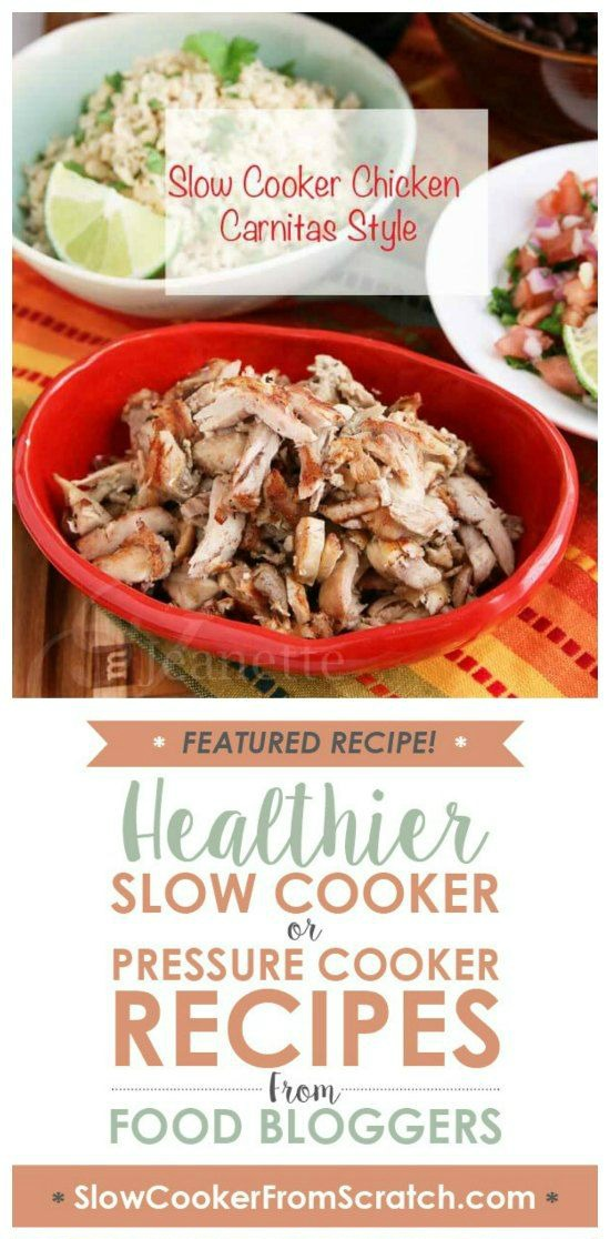 Slow Cooker Chicken Carnitas Style from Jeanettes Healthy Living featured on Slow Cooker or Pressure Cooker at SlowCookerFromScratch.com