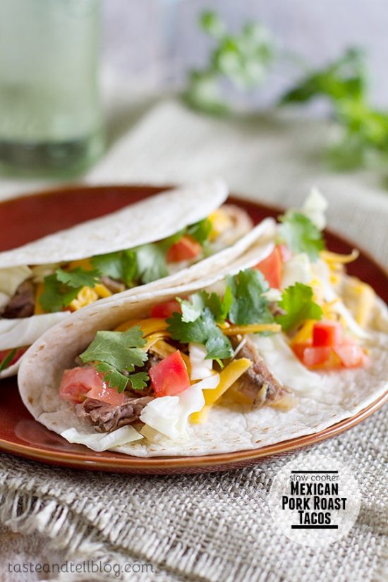 Slow Cooker Mexican Pork Roast Tacos from Taste and Tell