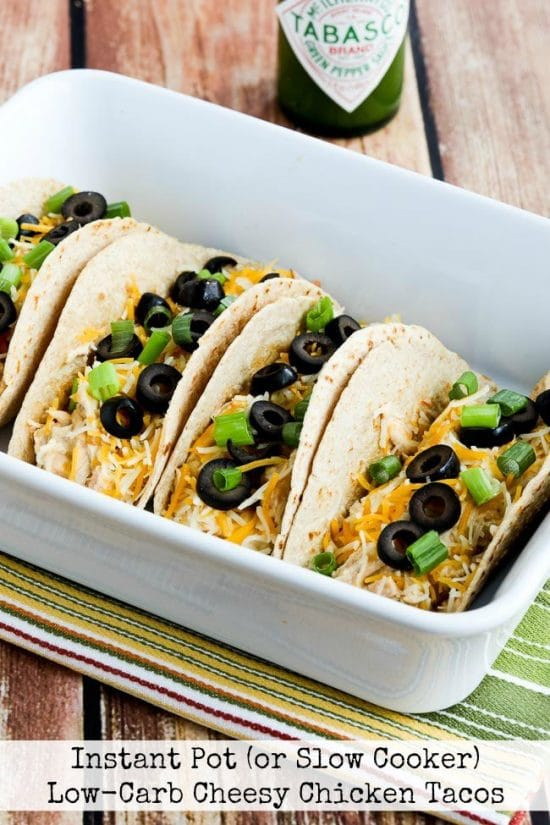 Instant Pot (or Slow Cooker) Low-Carb Cheesy Chicken Tacos from Kalyn's Kitchen