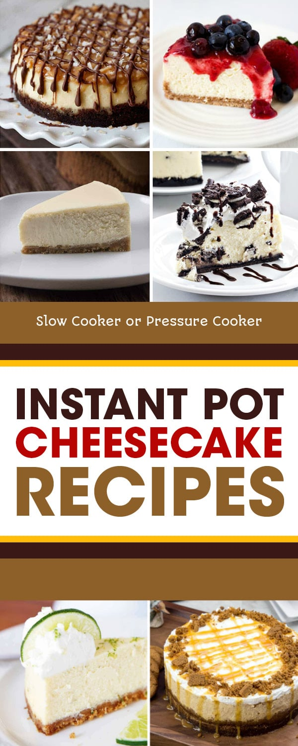 Pinterest image of Instant Pot Cheesecake Recipes