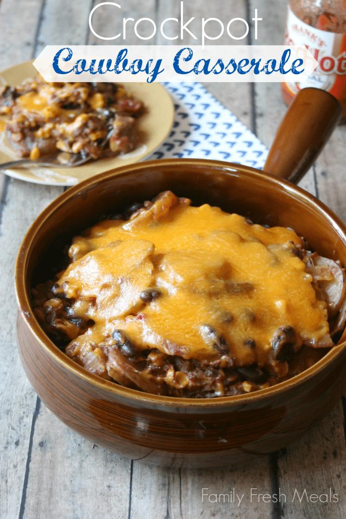 Cheesy Crockpot Cowboy Casserole from Family Fresh Meals