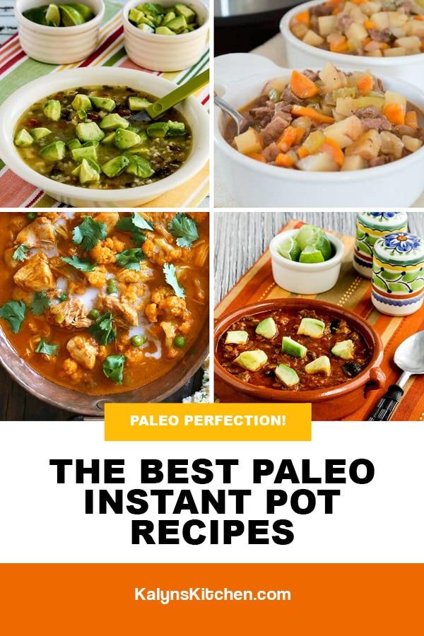 Pinterest image of The BEST Paleo Instant Pot Recipes