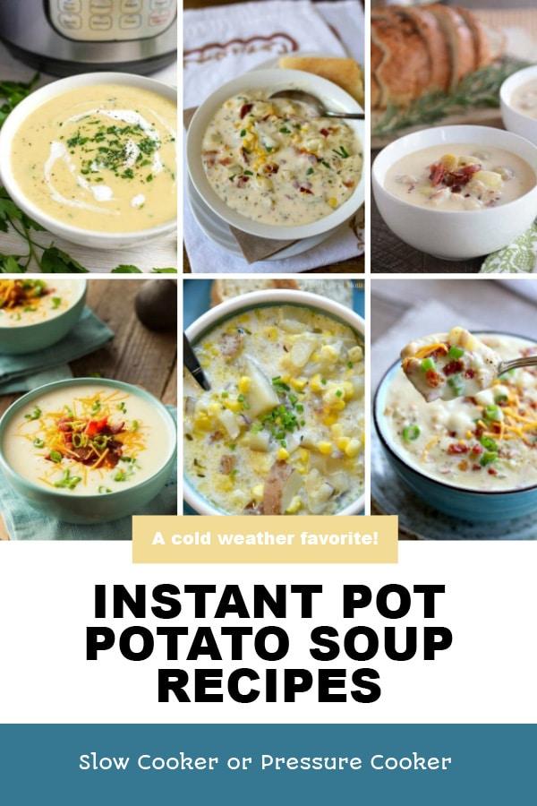 Pinterest image of Instant Pot Potato Soup Recipes